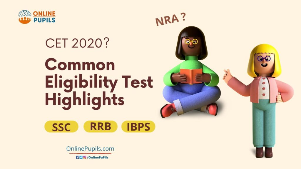 Common Eligibility Test Highlights - OnlinePupils